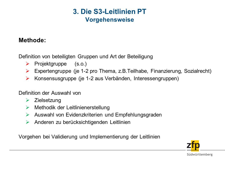 3. Die S3-Leitlinien PT Vorgehensweise