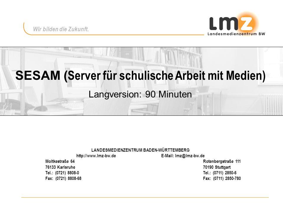 SESAM (Server für schulische Arbeit mit Medien)
