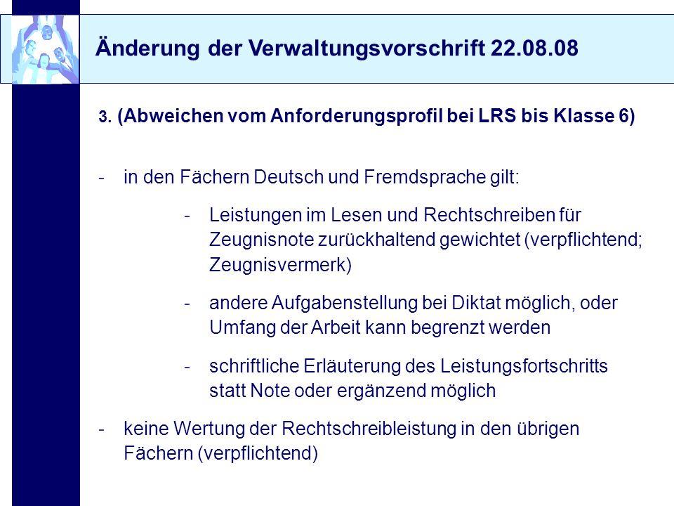 Änderung der Verwaltungsvorschrift 22.08.08