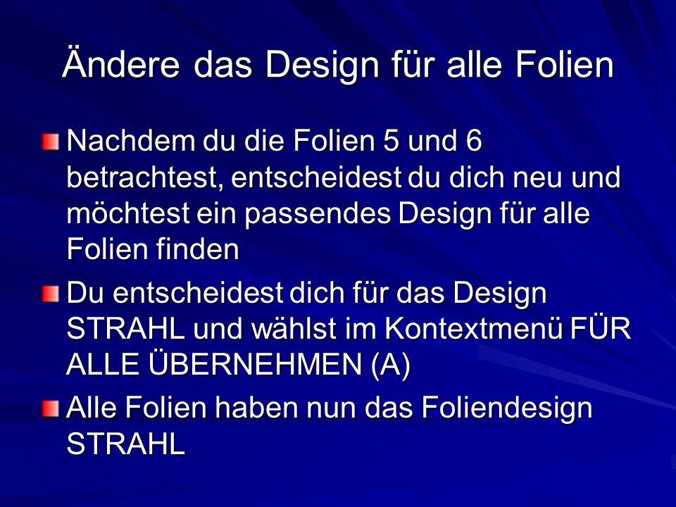 Ändere das Design für alle Folien