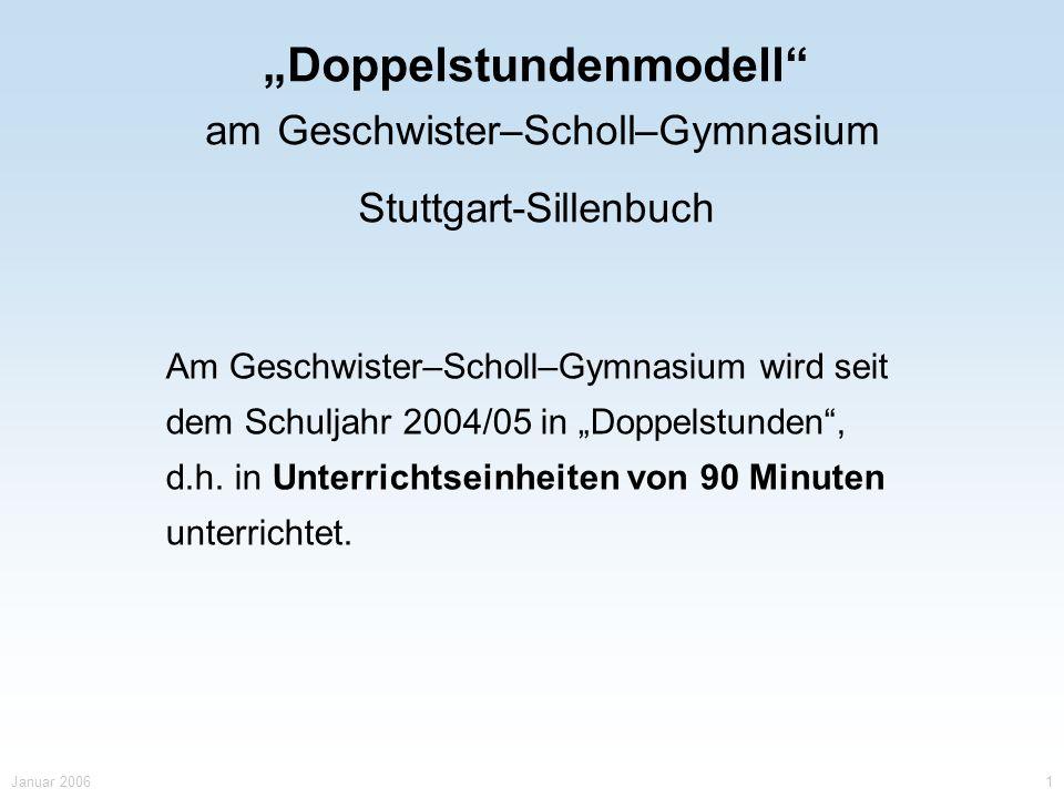 """""""Doppelstundenmodell am Geschwister–Scholl–Gymnasium"""