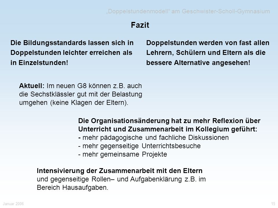 """""""Doppelstundenmodell am Geschwister-Scholl-Gymnasium"""