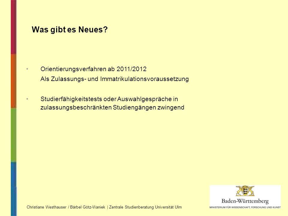 Was gibt es Neues Orientierungsverfahren ab 2011/2012