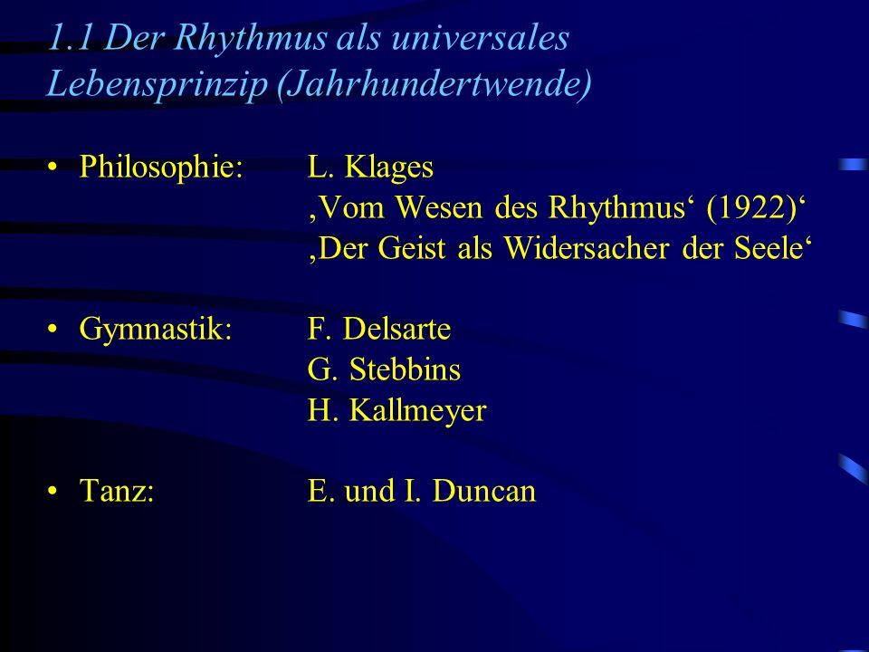1.1 Der Rhythmus als universales Lebensprinzip (Jahrhundertwende)