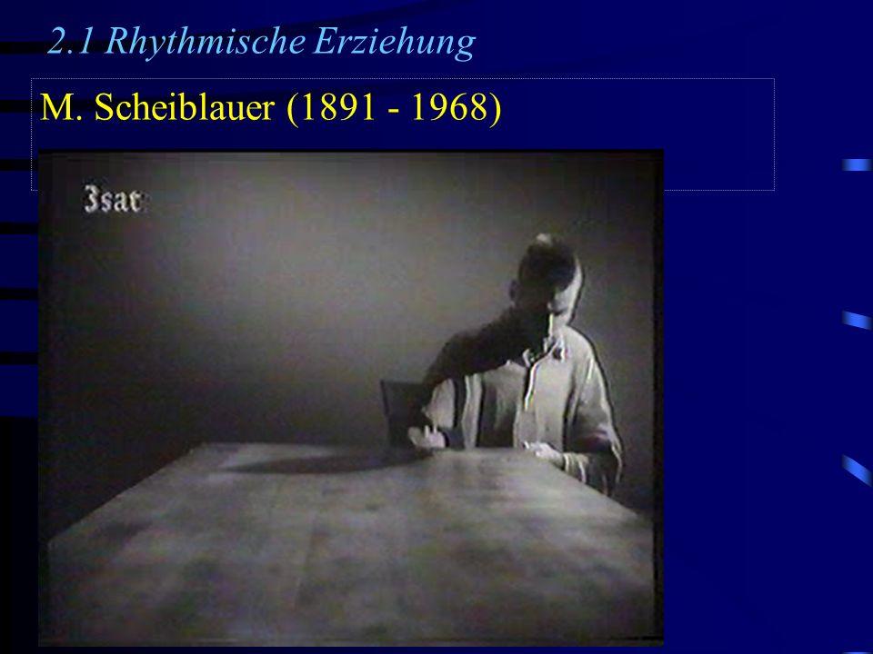 2.1 Rhythmische Erziehung
