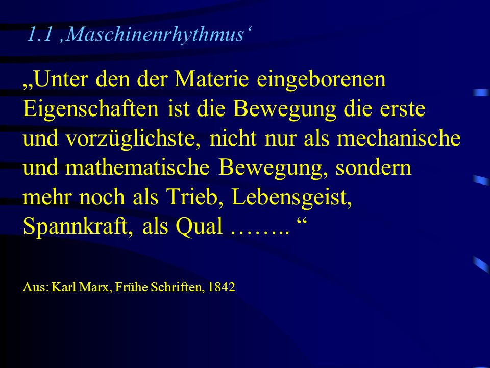 1.1 'Maschinenrhythmus'