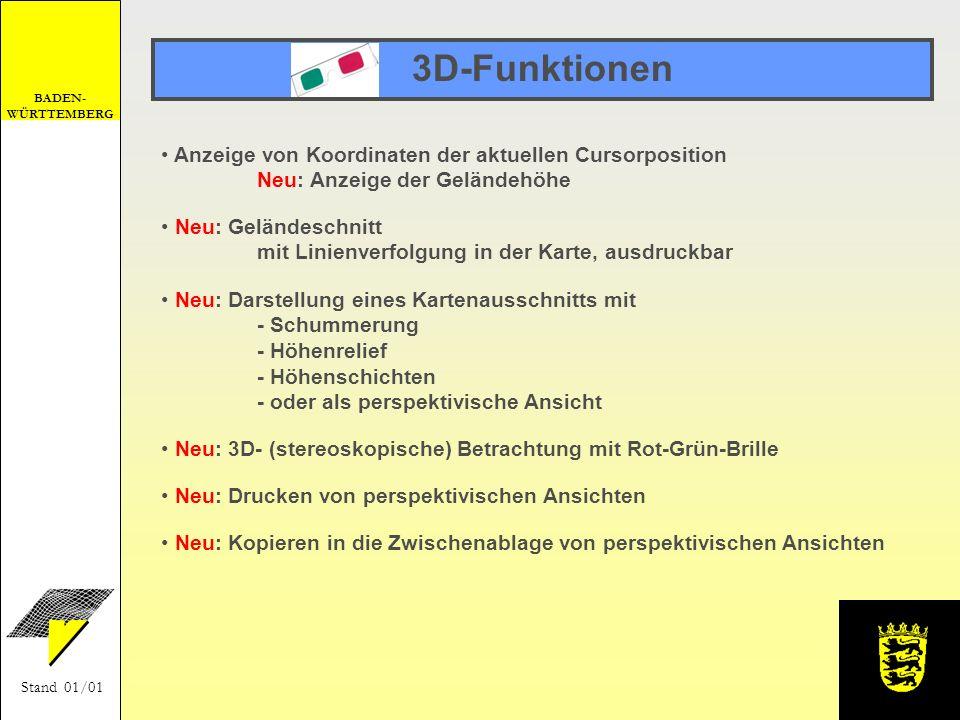 3D-Funktionen Anzeige von Koordinaten der aktuellen Cursorposition Neu: Anzeige der Geländehöhe.