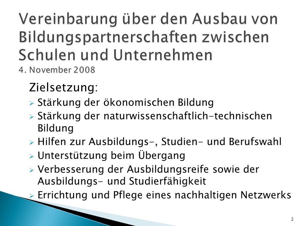 Vereinbarung über den Ausbau von Bildungspartnerschaften zwischen Schulen und Unternehmen 4. November 2008