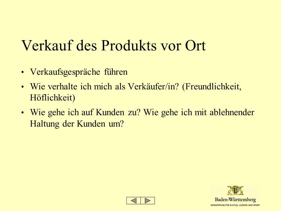 Verkauf des Produkts vor Ort