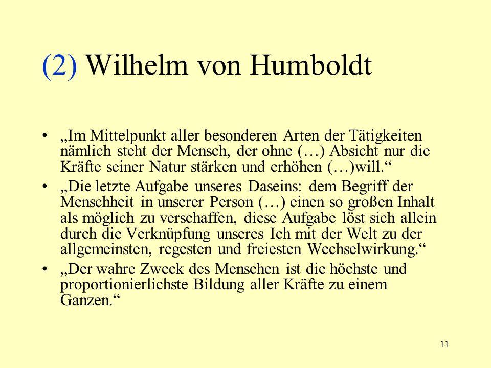 (2) Wilhelm von Humboldt
