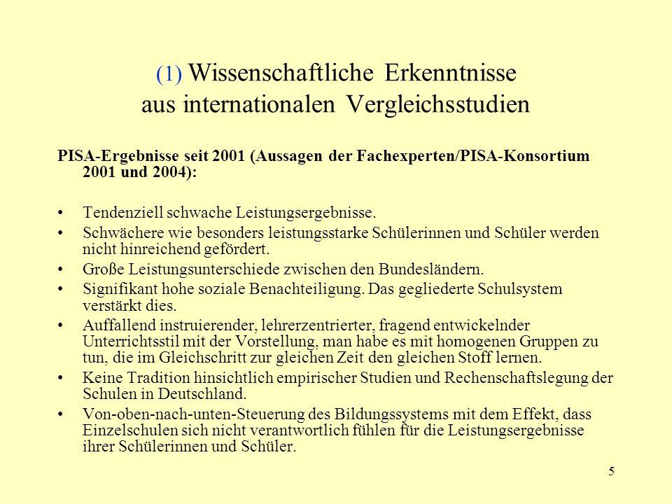 (1) Wissenschaftliche Erkenntnisse aus internationalen Vergleichsstudien