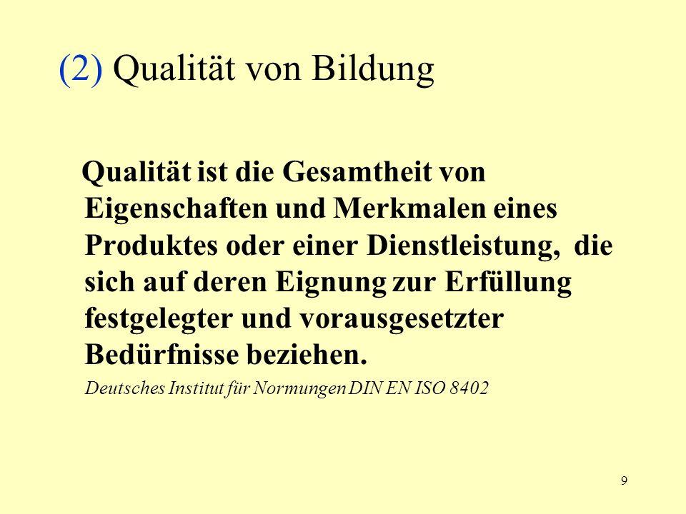 (2) Qualität von Bildung