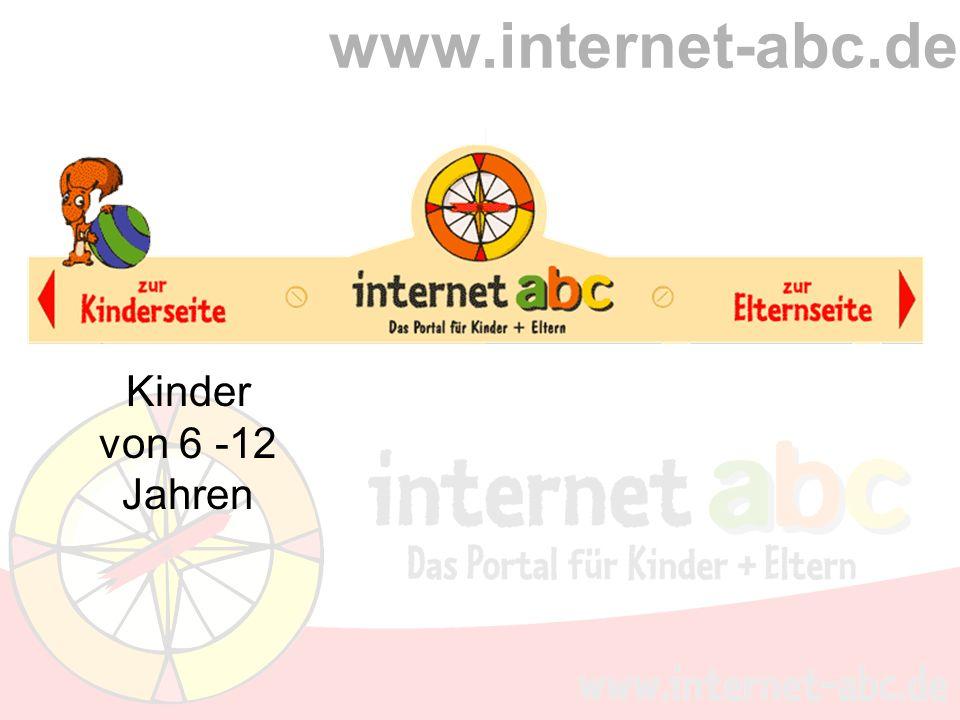 www.internet-abc.de Kinder von 6 -12 Jahren