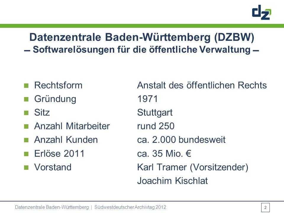Datenzentrale Baden-Württemberg (DZBW)  Softwarelösungen für die öffentliche Verwaltung 