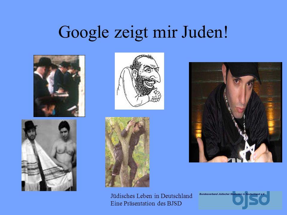 Google zeigt mir Juden!
