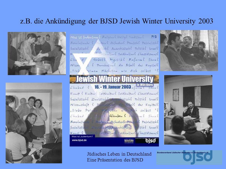 z.B. die Ankündigung der BJSD Jewish Winter University 2003