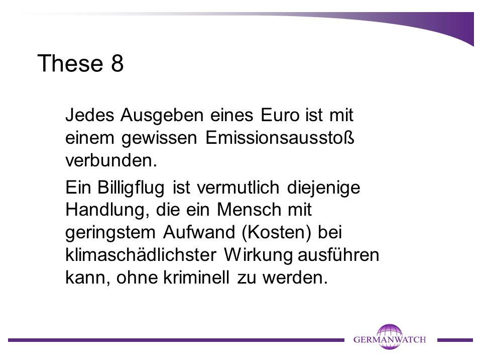 These 8 Jedes Ausgeben eines Euro ist mit einem gewissen Emissionsausstoß verbunden.