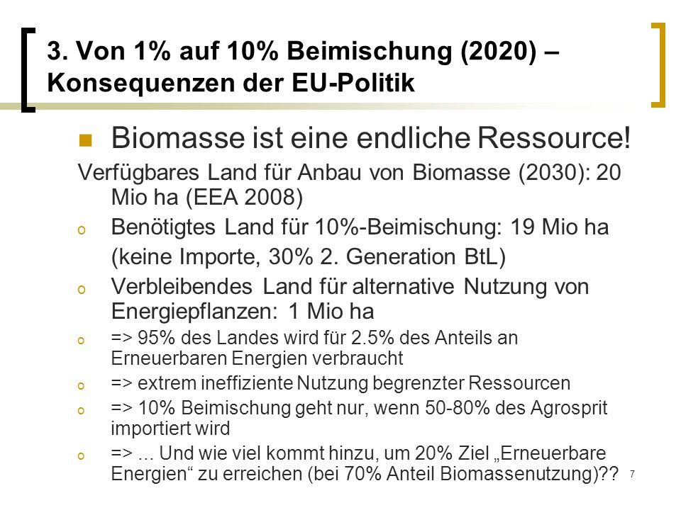 3. Von 1% auf 10% Beimischung (2020) – Konsequenzen der EU-Politik