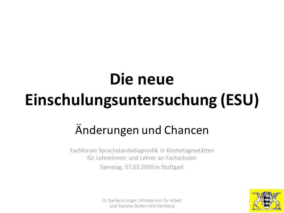 Die neue Einschulungsuntersuchung (ESU)