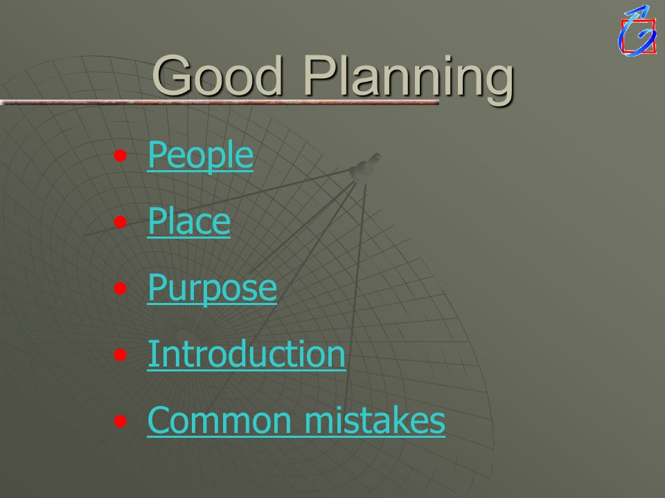 Good Planning People Place Purpose Introduction Common mistakes