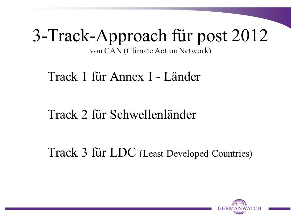 3-Track-Approach für post 2012 von CAN (Climate Action Network)