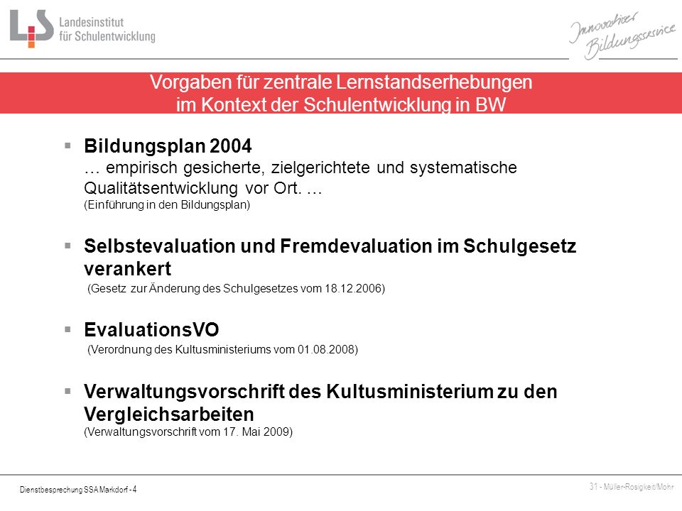 Vorgaben für zentrale Lernstandserhebungen im Kontext der Schulentwicklung in BW