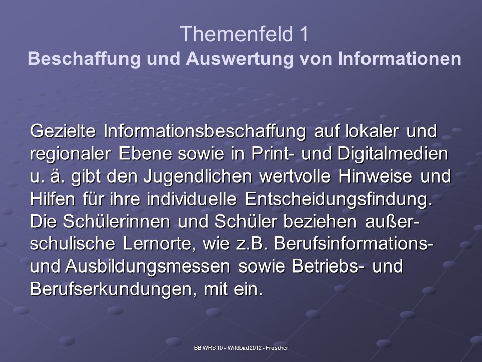 Themenfeld 1 Beschaffung und Auswertung von Informationen