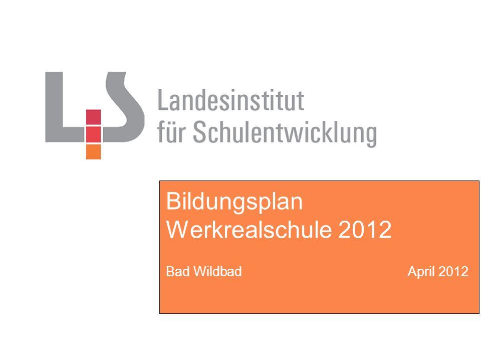 Bildungsplan Werkrealschule 2012