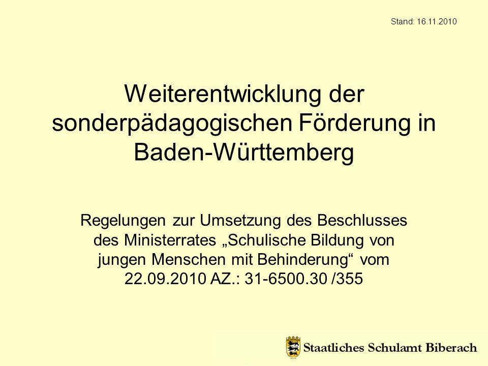 Stand: 16.11.2010 Weiterentwicklung der sonderpädagogischen Förderung in Baden-Württemberg.