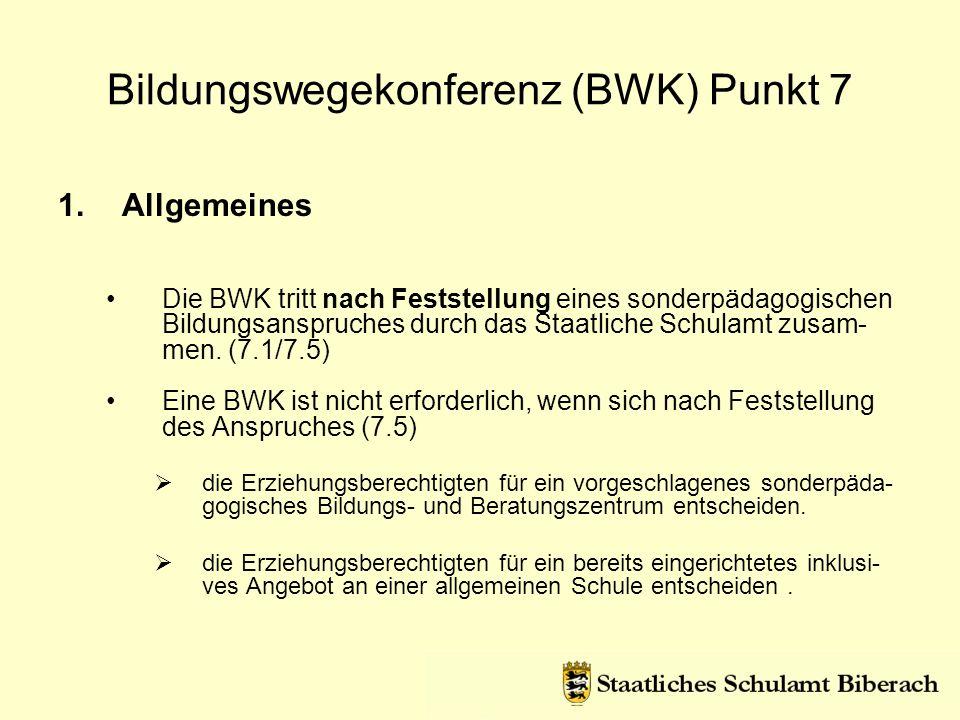 Bildungswegekonferenz (BWK) Punkt 7
