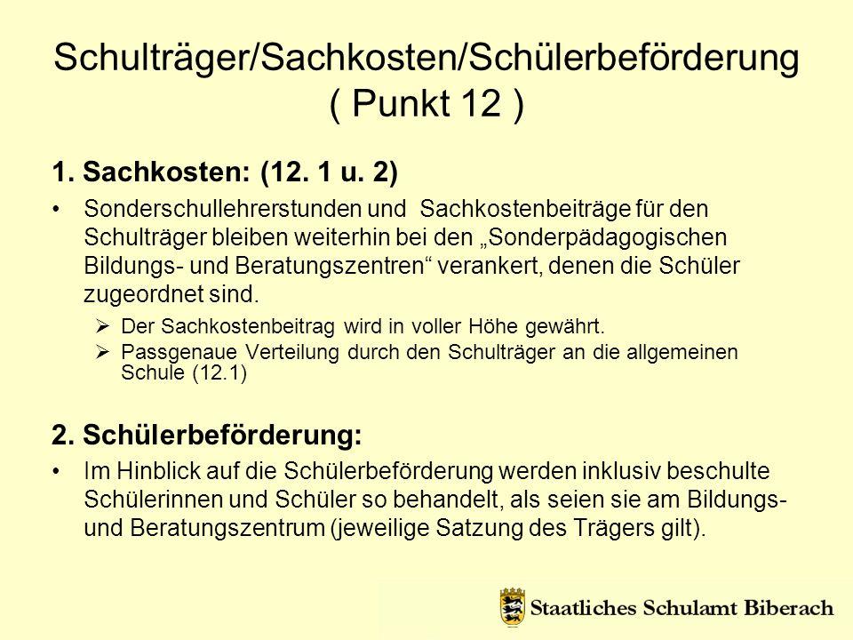 Schulträger/Sachkosten/Schülerbeförderung ( Punkt 12 )