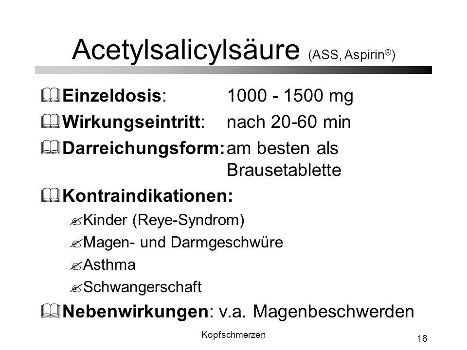 Acetylsalicylsäure (ASS, Aspirin®)