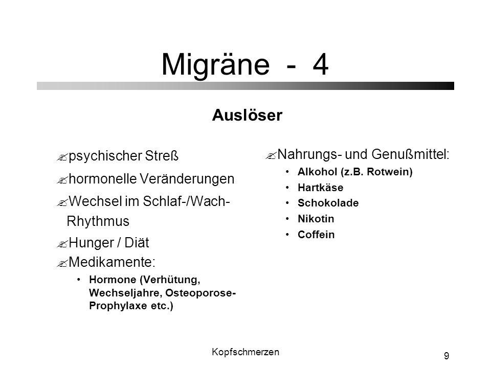 Migräne - 4 Auslöser psychischer Streß hormonelle Veränderungen