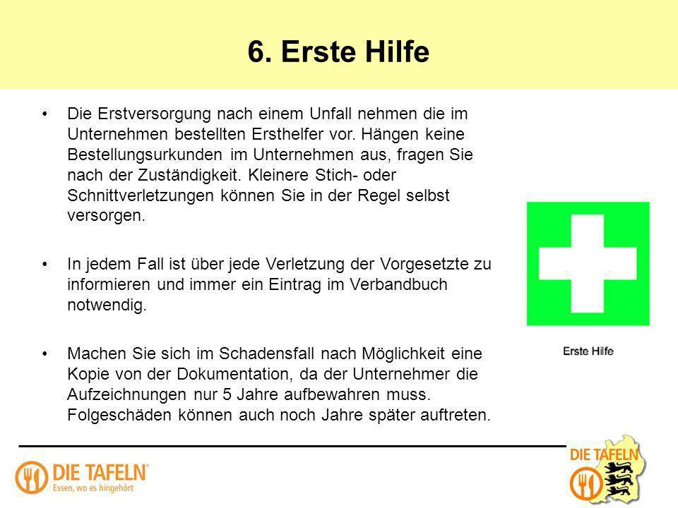 6. Erste Hilfe