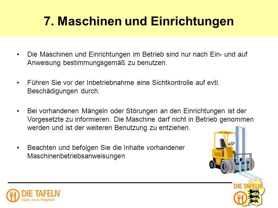 7. Maschinen und Einrichtungen
