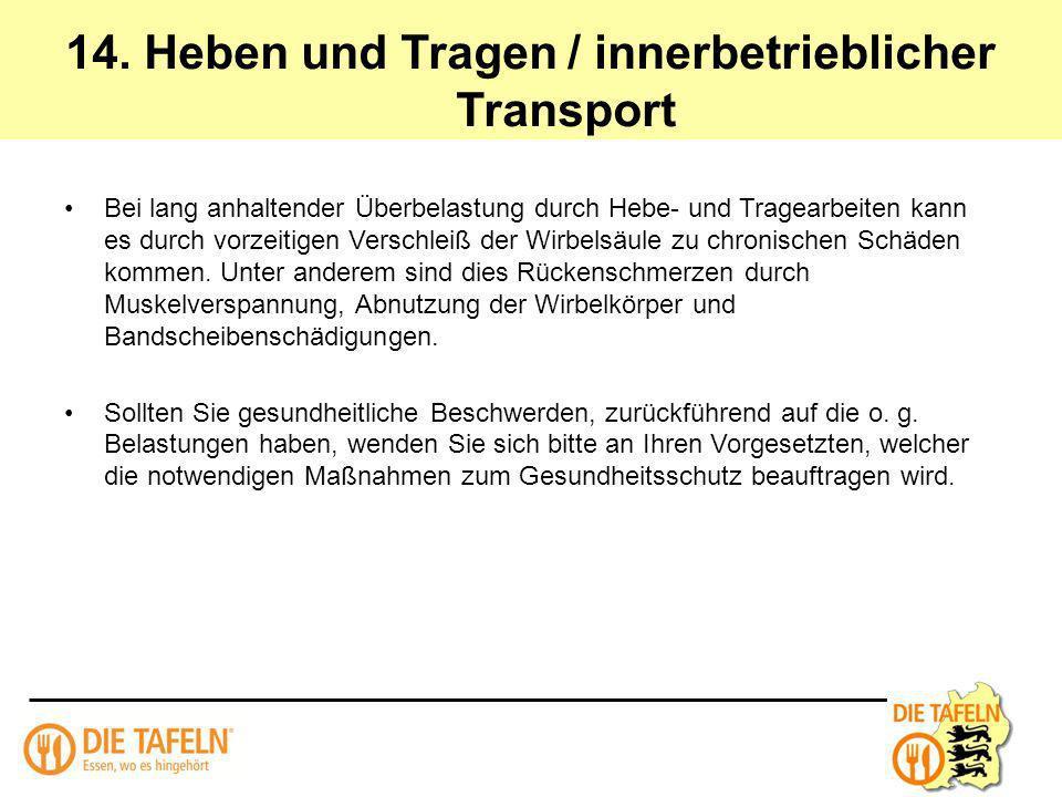 14. Heben und Tragen / innerbetrieblicher Transport