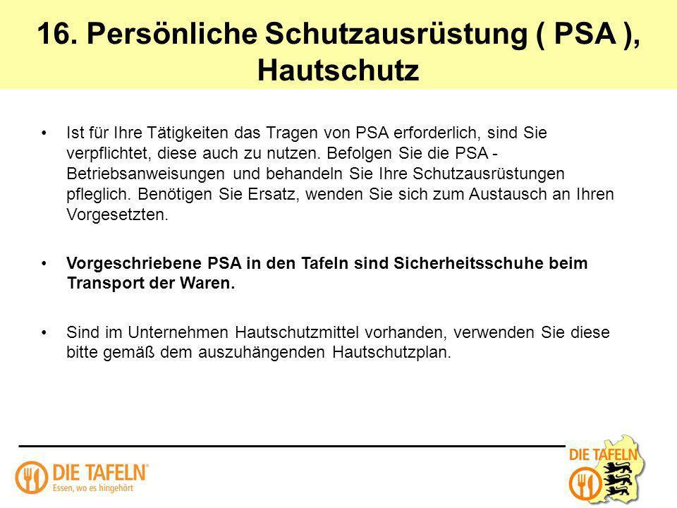 16. Persönliche Schutzausrüstung ( PSA ), Hautschutz
