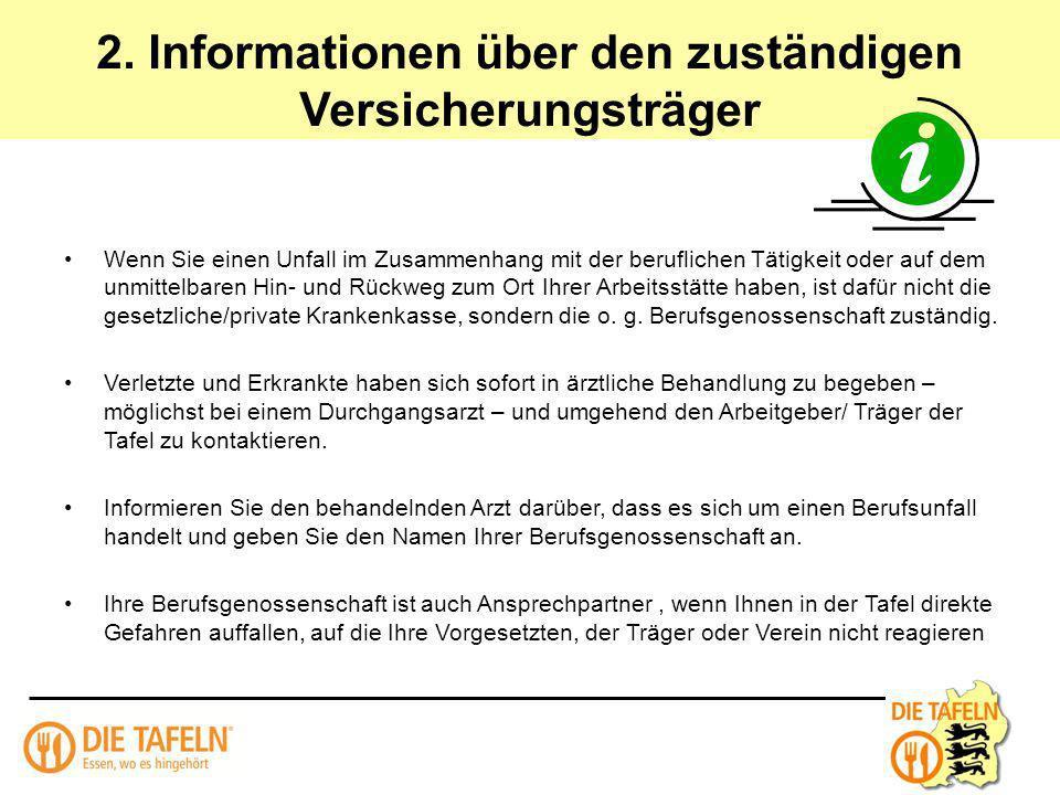 2. Informationen über den zuständigen Versicherungsträger