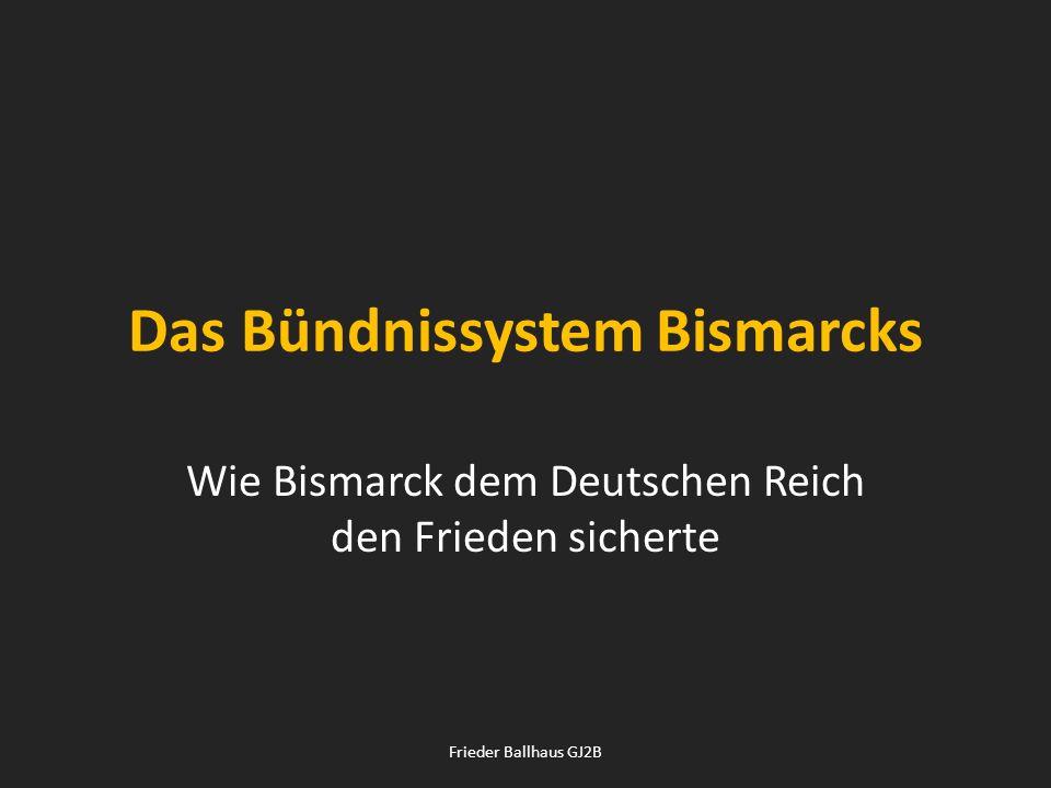 Das Bündnissystem Bismarcks