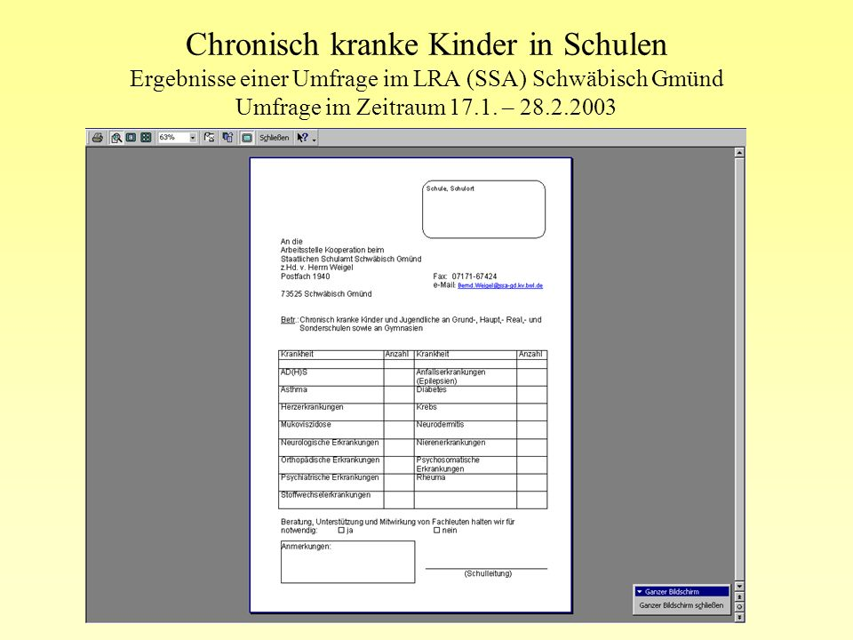 Chronisch kranke Kinder in Schulen Ergebnisse einer Umfrage im LRA (SSA) Schwäbisch Gmünd Umfrage im Zeitraum 17.1.