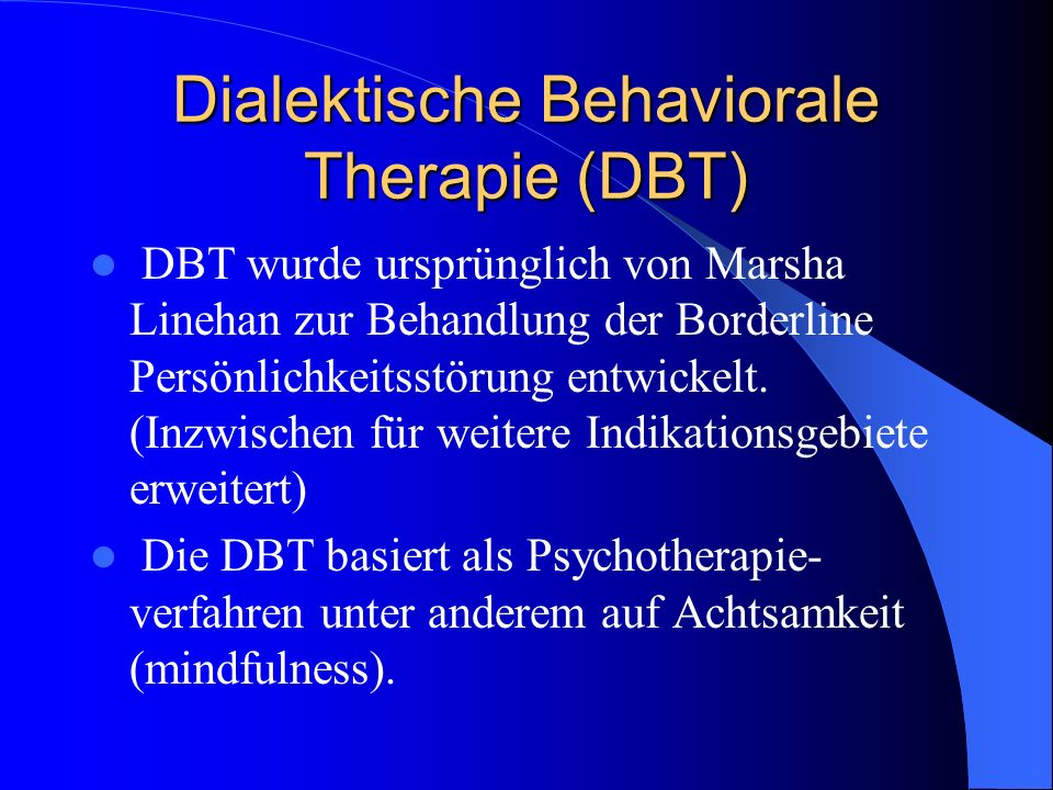 Dialektische Behaviorale Therapie (DBT)