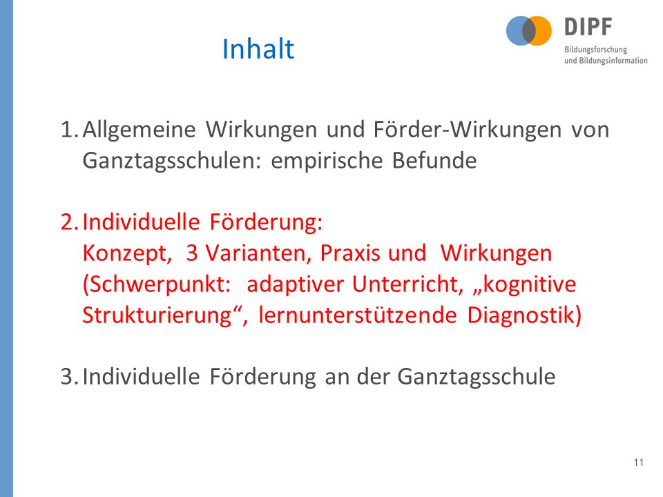 Inhalt Allgemeine Wirkungen und Förder-Wirkungen von Ganztagsschulen: empirische Befunde.