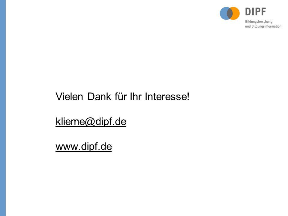 Vielen Dank für Ihr Interesse! klieme@dipf.de www.dipf.de
