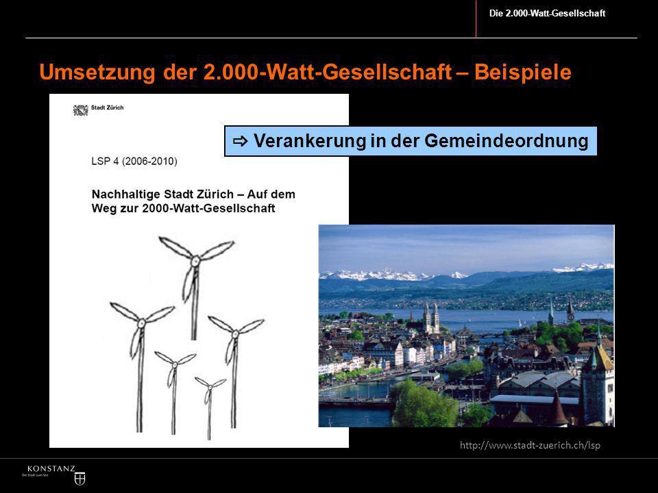Umsetzung der 2.000-Watt-Gesellschaft – Beispiele
