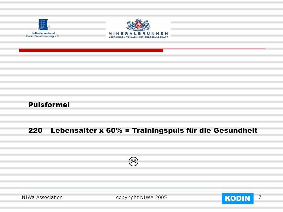Pulsformel 220 – Lebensalter x 60% = Trainingspuls für die Gesundheit.  NIWa Association. copyright NIWA 2005.