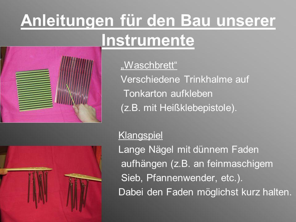 Anleitungen für den Bau unserer Instrumente