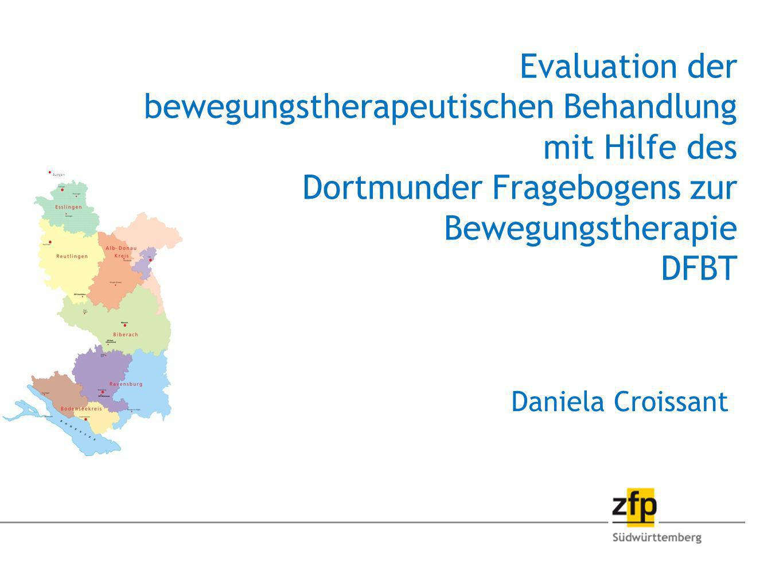 Evaluation der bewegungstherapeutischen Behandlung mit Hilfe des Dortmunder Fragebogens zur Bewegungstherapie DFBT