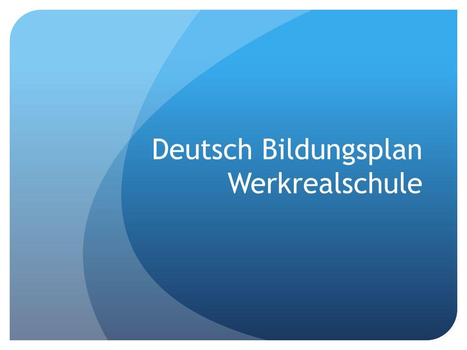 Deutsch Bildungsplan Werkrealschule