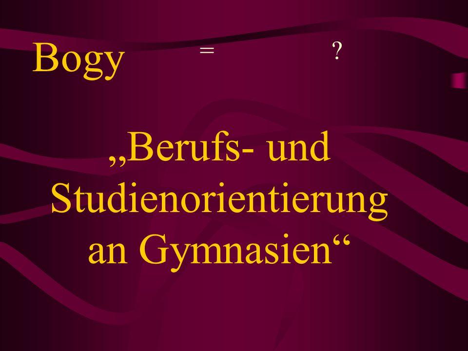"""""""Berufs- und Studienorientierung an Gymnasien"""