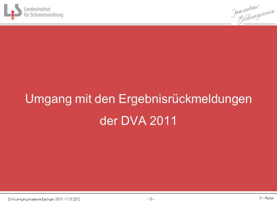 Umgang mit den Ergebnisrückmeldungen der DVA 2011